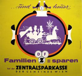Poster (Traimer - Heinz Traimer: Familien sparen - Zentralsparkasse) Original Siebdruck von 1961