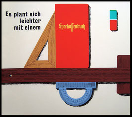 Poster (Traimer - Heinz Traimer: Es plant sich leichter mit einem Sparkassenbuch) Original Siebdruck von 1964.