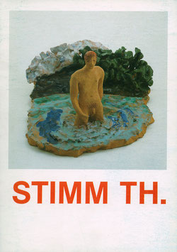 Stimm (Katalog / Catalogue: Thomas Stimm - Arbeiten in Ton 1982-1983) 1983.