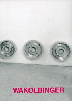 Wakolbinger (Manfred Wakolbinger - Skulpturen) 1988.