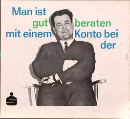Poster (Traimer - Heinz Traimer: Man ist gut beraten mit einem Konto bei der S) Original Siebdruck 1967.