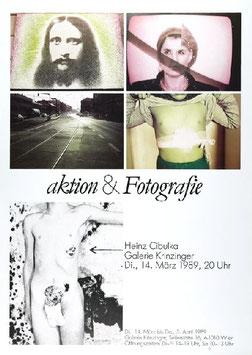 Heinz Cibulka - Aktion & Fotografie, Poster 1989.