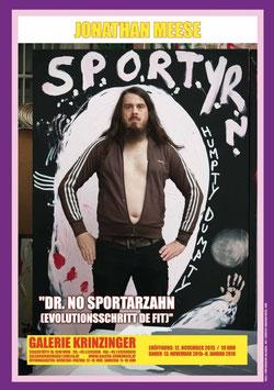 Jonathan Meese - Dr. No Sportarzahn 2, Poster 2015