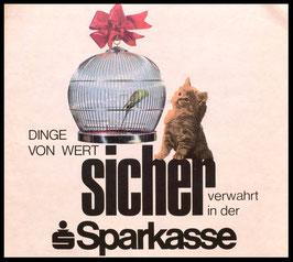 Poster (Traimer - Heinz Traimer: sicher verwahrt in der Sparkasse) Original Siebdruck von 1968.