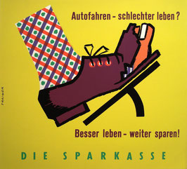 Poster (Traimer - Heinz Traimer: Autofahren - schlechter leben?) Original Siebdruck von 1962.