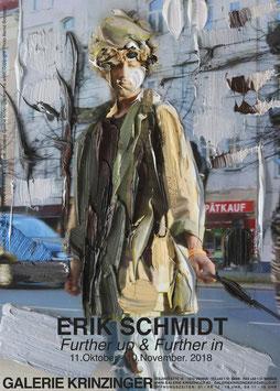"Erik Schmidt - Further up ""Berlin Emil"", Poster 2018."