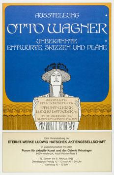 Poster (Wagner - Otto Wagner - Unbekannte ...) 1985.