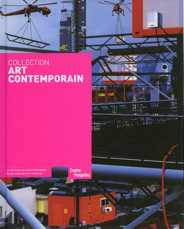 Collection Art Contemporain (Buch / Book: Centre Pompidou - Collection) 2007.