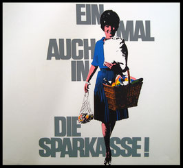 Poster (Traimer - Heinz  Traimer: Einmal auch in die Sparkasse) Original Siebdruck 1966.