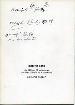 Schu  (Manfred Schu - die Rätsel Gondwanas um Herz-Sinfonia Antarktika einwenig skizzen) 1983.