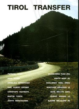 Tirol Transfer (Ausstellungs-Katalog - Krinzinger Projekte) 2003.