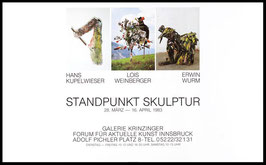 Poster (Div. Standpunkt Skulptur - Kuppelwieser, Weinberger, Wurm) 1983.