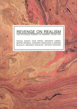 Revenge on Realism (Ausstellungs-Katalog Krinzinger Projekte ) 2006.