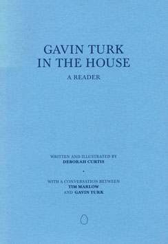 Turk (Gavin Turk - In the House - A Reader) 2003 - signiert.