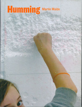 Buch /Book: Walde (Martin Walde - Humming) 2007.