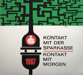 Poster (Traimer - Heinz Traimer: Kontakt mit der Sparkasse, Kontakt mit morgen) Original Siebdruck von 1967.