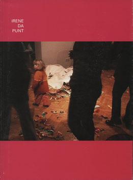 Dapunt (Irene Dapunt / Da Punt- Katalog) um 2000.
