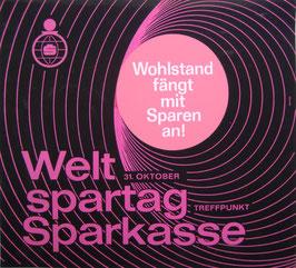 Poster (Traimer - Heinz Traimer: Wohlstand fängt mit Sparen an) Original Siebdruck 1966.