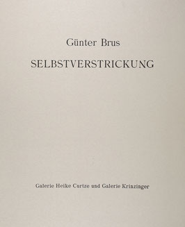 Edition: Brus (Günter Brus - Portfolio: Selbstverstrickung) 1965 / 2013