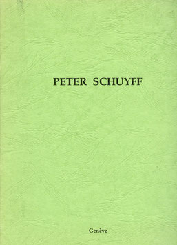 Schuyff (Katalog / Catalogue: Peter Schuyff) 1987.