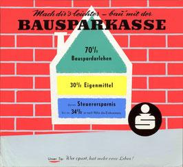 Poster (Traimer - Heinz Traimer:  Mach Dir`s leichter - bau mit der Bausparkasse ) Original Druck von 1958. Zustand B