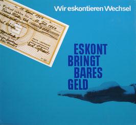 Poster (Traimer - Heinz Traimer: Wir eskontieren Wechsel...) Original Siebdruck 1965.
