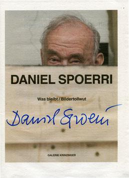 Spoerri (Zeitung / Newspaper Daniel Spoerri: Was bleibt / Bildertollwut) 2016 SIGNIERT!!!