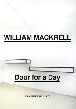 Mackrell (William Mackrell - Book / Buch - Door for a day) 2017
