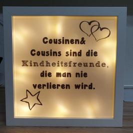 LED Bilderrahmen Cousinen & Cousins sind Kindheitsfreunde
