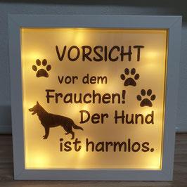 """LED Bilderrahmen """"Vorsicht vor dem Frauchen"""""""