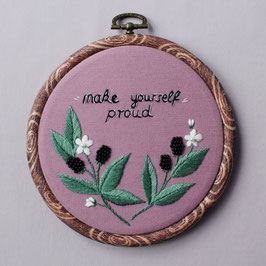 MAKE YOURSELF PROUD EMBROIDERY