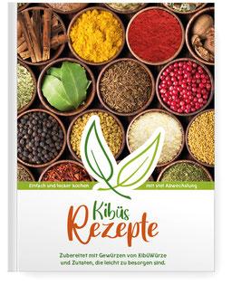 Kibüs Rezepte - immer lecker bleiben mit Gewürzen von KibüWürze