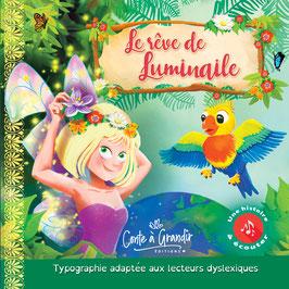 Livre et audio Le Rêve de Luminaile