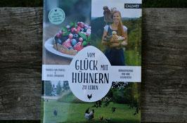 Vom Glück mit Hühnern zu leben