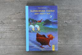 Superhenne Hannah gibt nicht auf