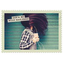 Postkarte let's be wild and free