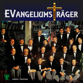 Männerchor Evangeliumsträger - Streiter Gottes & Nahe am Kreuz (2 LP auf einer Doppel-CD)