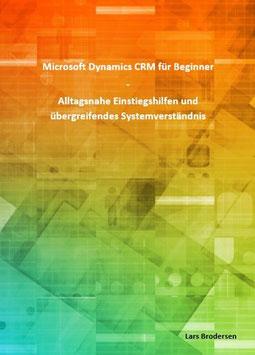 Microsoft Dynamics CRM für Beginner