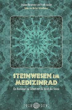 Bergmann, Stephan & Girulat, Frank: Steinwesen im Medizinrad
