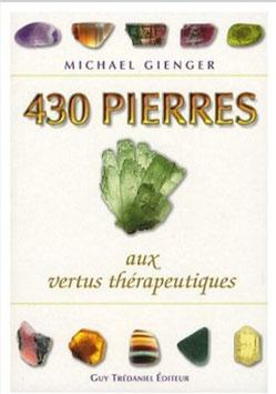 """Gienger, Michael: """"430 pierres aux vertus therapeutiques"""""""