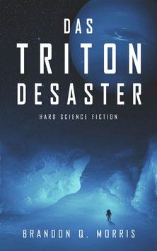 Das Triton-Desaster