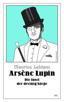 Arsène Lupin – Die Insel der dreißig Särge