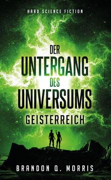 Der Untergang des Universums 2 – Geisterreich