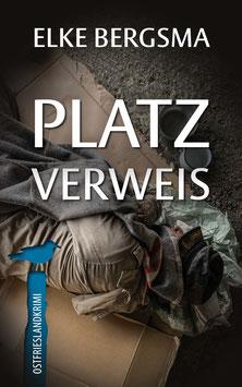 Platzverweis – Ostfrieslandkrimi