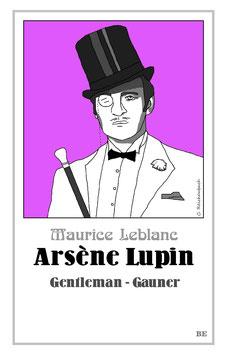 Arsène Lupin – Gentleman-Gauner