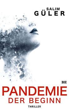 Pandemie - Der Begiin
