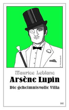 Arsène Lupin – Die geheimnisvolle Villa