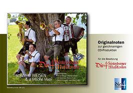 Scheene Weisen & a frische Musi / Originalbesetzung 4 Hinterberger Musikanten (Notenheft Nr. 12)