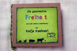 """mp3 Download-Version """"Die geschenkte Freiheit"""" von Katja Kaminski"""