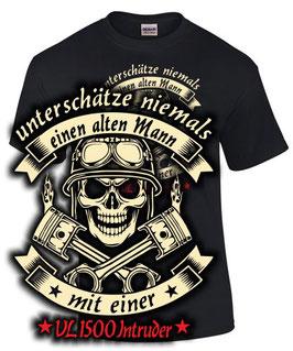 T-Shirt UNTERSCHÄTZE NIEMALS EINEN ALTEN MANN MIT EINER VL 1500 INTRUDER Tuning Teile Zubehör vl1500 , für Suzuki Biker
